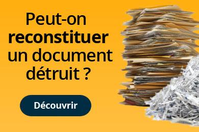 Peut-on reconstituer un document détruit par un destructeur ?