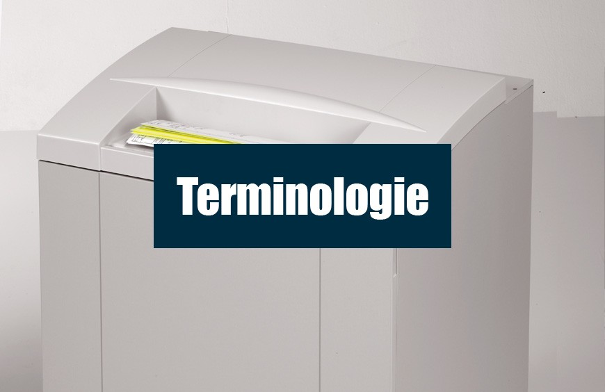 Terminologie du destructeur de documents